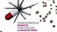 Tomar antibióticos sin receta pone en peligro la salud de todos